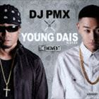[CD] DJ PMX × YOUNG DAIS for N.C.B.B/THE MOMENT