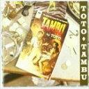輸入盤 TOTO / TAMBU [CD]