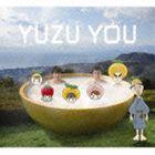 ゆず / YUZU YOU [2006-2011] [CD]