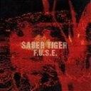 【21%OFF】[CD] SABER TIGER/F.U.S.E.