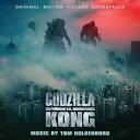 輸入盤 O.S.T. (TOM HOLKENBORG) / GODZILLA VS KONG [CD]