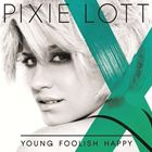 [CD]PIXIE LOTT ピクシー・ロット/YOUNG FOOLISH HAPPY (BONUS TRACK)【輸入盤】