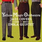 ENOLA QUINTET / Yellow Magic Orchestra Jazz Covers [CD]