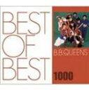 【21%OFF】[CD] B.B.クィーンズ/BEST OF BEST 1000 B.B.QUEENS(スペシャルプライス盤)