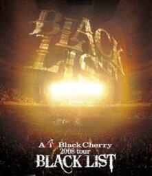 Acid Black Cherry/2008 tour BLACK LIST [Blu-ray]