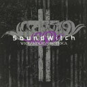 SoundWitch / WICCAHOLIC+GROTESCA [CD]