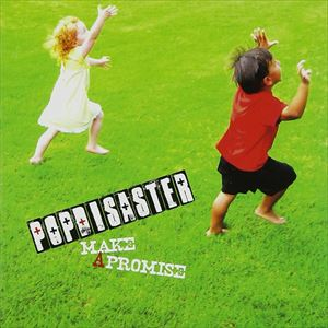 POP DISASTER / Make A Promise [CD]