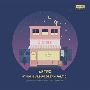 ロック・ポップス, その他  ASTRO 4TH MINI ALBUM DREAM PART.01 NIGHT VER. CD