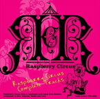 Raspberry Circus / Raspberry Circus Complete Tracks [CD]