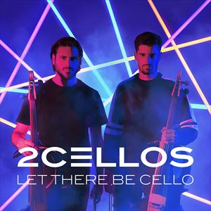 2Cellos / レット・ゼア・ビー・チェロ〜チェロ魂(通常盤/Blu-specCD2) [CD]