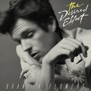 ロック・ポップス, その他  BRANDON FLOWERS DESIRED EFFECT CD