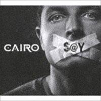 カイロ / セイ [CD]