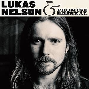 輸入盤 LUKAS NELSON & THE PROMISE OF THE REAL / LUKAS NELSON & THE PROMISE OF THE REAL [2LP]