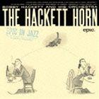 ボビー・ハケット&ヒズ・オーケストラ / ザ・ハケット・ホーン(期間生産限定スペシャルプライス盤) [CD]