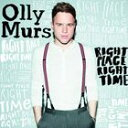 [CD]OLLY MURS オリー・マーズ/RIGHT PLACE RIGHT TIME【輸入盤】