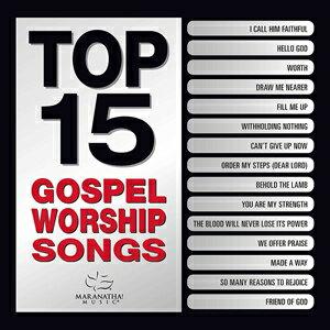 輸入盤 MARANATHA! GOSPEL / TOP 15 GOSPEL WORSHIP SONGS [CD]