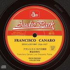 フランシスコ・カナロ楽団 / 黄金の時代 [CD]