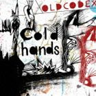 【20%OFF】[CD] OLDCODEX/Cold hands(CD+DVD)