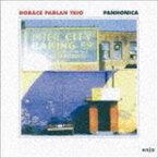 ザ・ホレス・パーラン・トリオ / パノニカ(完全限定生産盤) [CD]