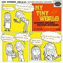 星野みちる / MY TINY WORLD <DUET WITH 松尾清憲>(CD+アナログ) [CD]