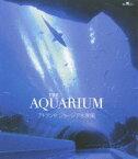 [Blu-ray] THE AQUARIUM アトランタ ジョージア水族館