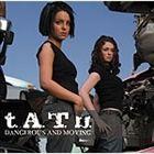 [CD] t.A.T.u./デンジャラス・アンド・ムーヴィング(通常盤)