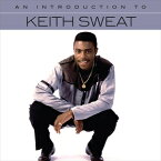 [CD]KEITH SWEAT キース・スウェット/INTRODUCTION TO KEITH SWEAT【輸入盤】