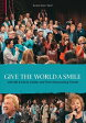 [DVD]BILL & GLORIA GAITHER ビル&グロリア・ゲイサー/GIVE THE WORLD A SMILE【輸入版】