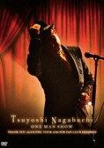 [DVD] 長渕剛/Tsuyoshi Nagabuchi ONE MAN SHOW(通常盤)