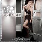 ★SALEアイテム[CD]MIRANDA LAMBERT ミランダ・ランバート/PLATINUM【輸入盤】