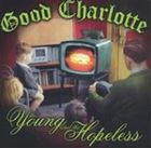 [CD]GOOD CHARLOTTE グッド・シャーロット/YOUNG AND THE HOPELESS【輸入盤】
