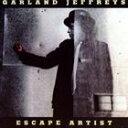 ガーランド・ジェフリーズ / ESCAPE ARTIST [CD]