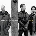 [CD]BRAD MEHLDAU TRIO ブラッド・メルドー・トリオ/ODE【輸入盤】