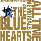 [CD] ザ・ブルーハーツ/THE BLUE HEARTS 30th ANNIVERSARY ALL TIME MEMORIALS 〜SUPER SELECTED SONGS〜(通常盤B/CD2枚組)