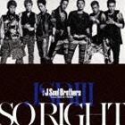 [CD] 三代目 J Soul Brothers from EXILE TRIBE/SO RIGHT(初回生産限定盤)
