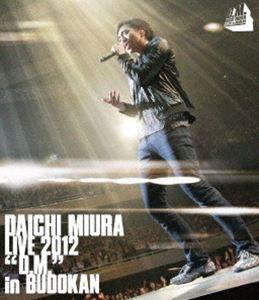 三浦大知/DAICHI MIURA LIVE 2012「D.M.」in BUDOKAN(通常盤) [Blu-ray]