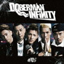 DOBERMAN INFINITY / ♯ PRLG(通常盤...