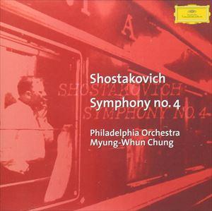 チョン・ミョンフン、フィラデルフィア管 / ショスタコーヴィチ:交響曲 第4番 [CD]
