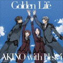 [CD] AKINO with bless4/Golden Life(TVアニメ アクティヴレ…