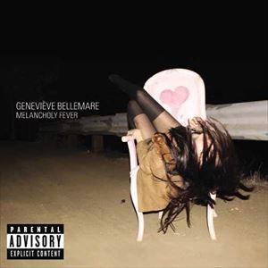 輸入盤 GENEVIEVE BELLEMARE / MELANCHOLY FEVER [CD]