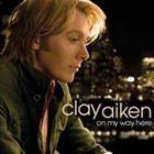 輸入盤 CLAY AIKEN / ON MY WAY HERE [CD]
