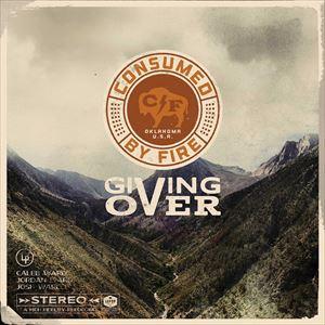輸入盤 CONSUMED BY FIRE / GIVING OVER [CD]