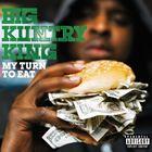 輸入盤 BIG KUNTRY KING / MY TURN TO EAT [CD]