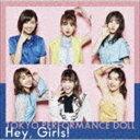 東京パフォーマンスドール / Hey, Girls!(初回生産限定盤A/CD+Blu-ray) [CD]