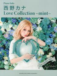 西野カナLove Collection〜mint〜