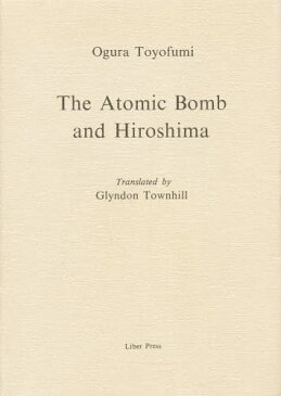 The atomic bomb and Hiroshima