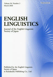 ENGLISH LINGUISTICS Journal of the English Linguistic Society of Japan Volume36,Number2(2020March)
