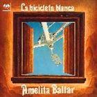 アメリータ・バルタール/白い自転車(CD)