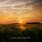 [送料無料] バリー・ギブ / グリーンフィールズ:ザ・ギブ・ブラザーズ・ソングブック Vol. 1(SHM-CD) [CD]