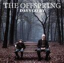 輸入盤 OFFSPRING / DAYS GO BY [CD]